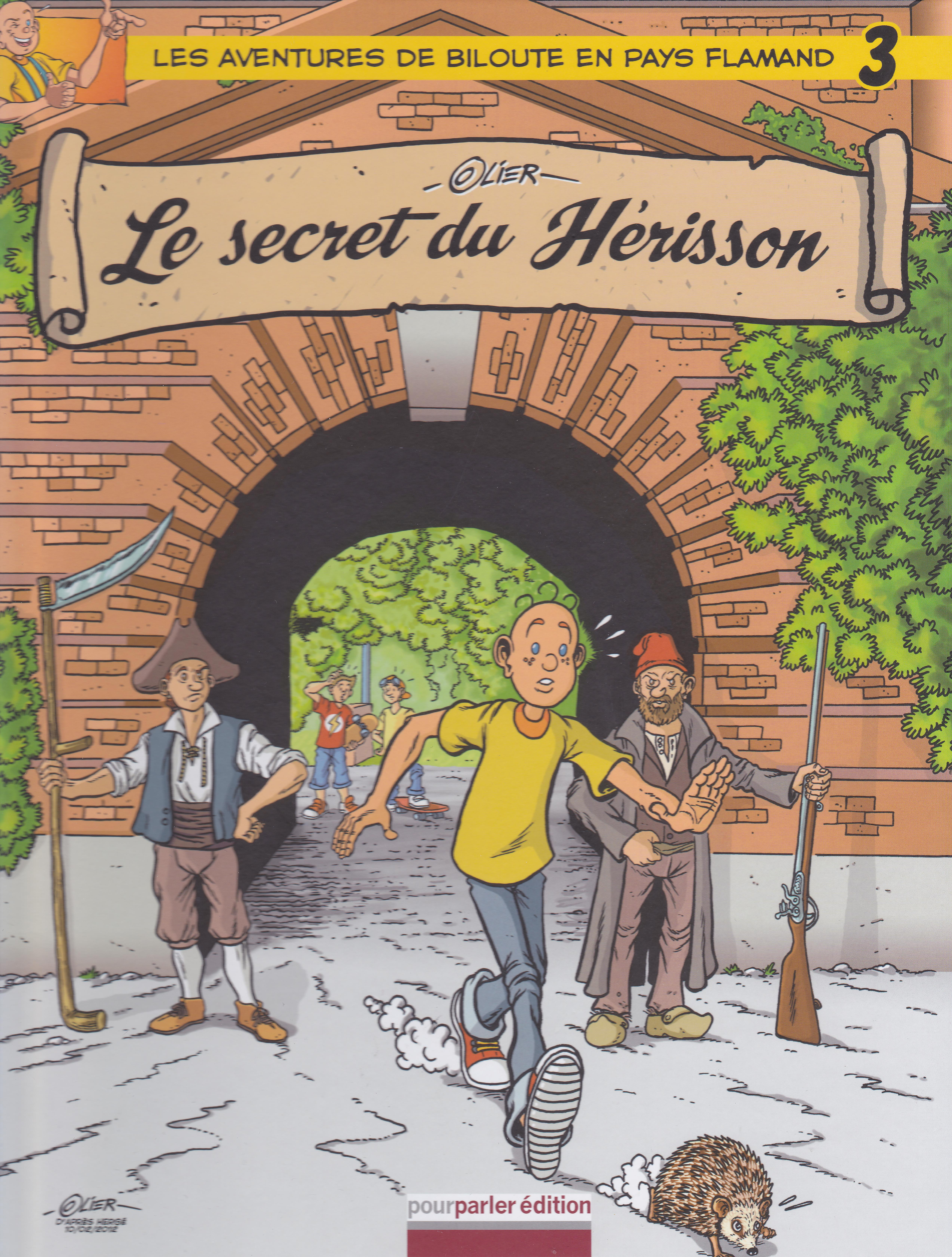 Le secret du Hérisson