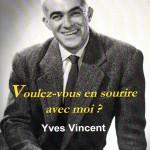 VOULEZ-VOUS EN SOURIRE AVEC MOI
